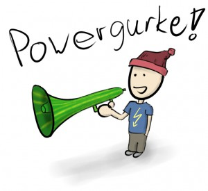 Powergurke!